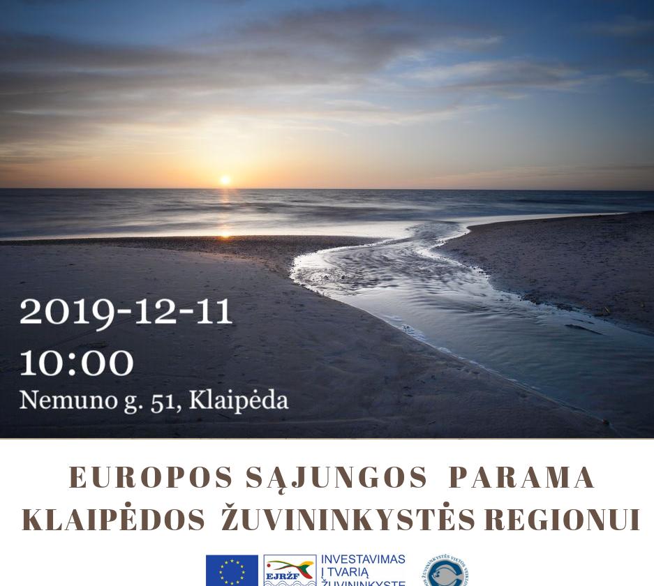 """Kviečiame į renginį! """"Europos Sąjungos parama Klaipėdos žuvininkystės regionui"""""""